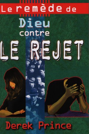 Le-remede-de-Dieu-contre-le-rejet